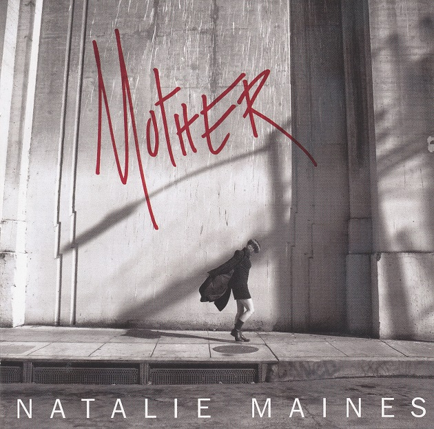 312_Mother_NatalieMaines_SonyMusic