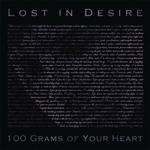Lost In Desire - 100 Grams of Your Heart COVER