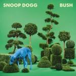 Snoop wieder als Dogg zurück: Snoop Dogg – Bush.