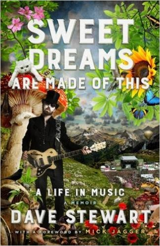 Sweet Dreams Are Made Of This   Dave Stewart   Hannibal Verlag   S 384   € 27,99   ISBN 978-3-85445-495-3