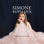 Jazz aus dem Auseerland: Simone Kopmajer – Good Old Times